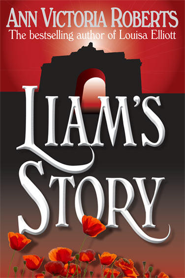 LIAM'S STORY – the new cover - Ann Victoria Roberts
