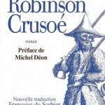 ROBINSON CRUSOE – A Curious Tale