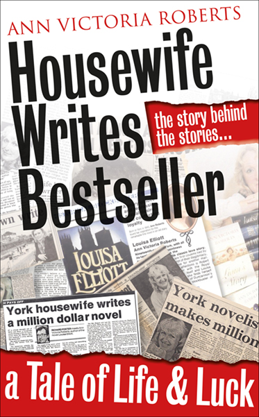 Housewife Writes Bestseller,' is due to be published in October – so if you fancy a roller-coaster ride of life, love, luck and coincidence